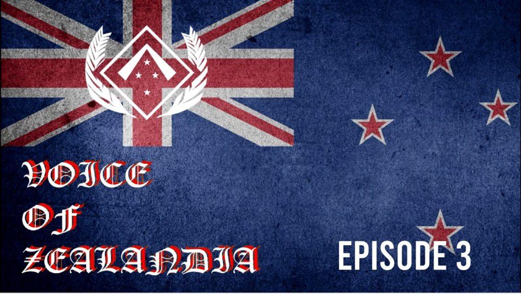 Voice of Zealandia Episode 3 – Corona, ANZAC Day, Korea and Codreanu