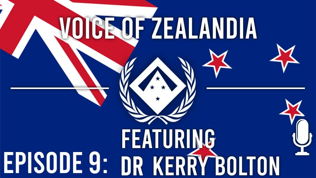 Voice of Zealandia Episode 9 – Featuring Dr Kerry Bolton