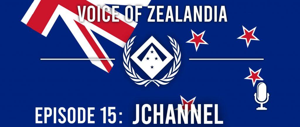 Voice of Zealandia Episode 15 – Featuring JChannel