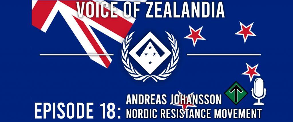 Voice of Zealandia Episode 18 – Andreas Johansson of the Nordic Resistance Movement