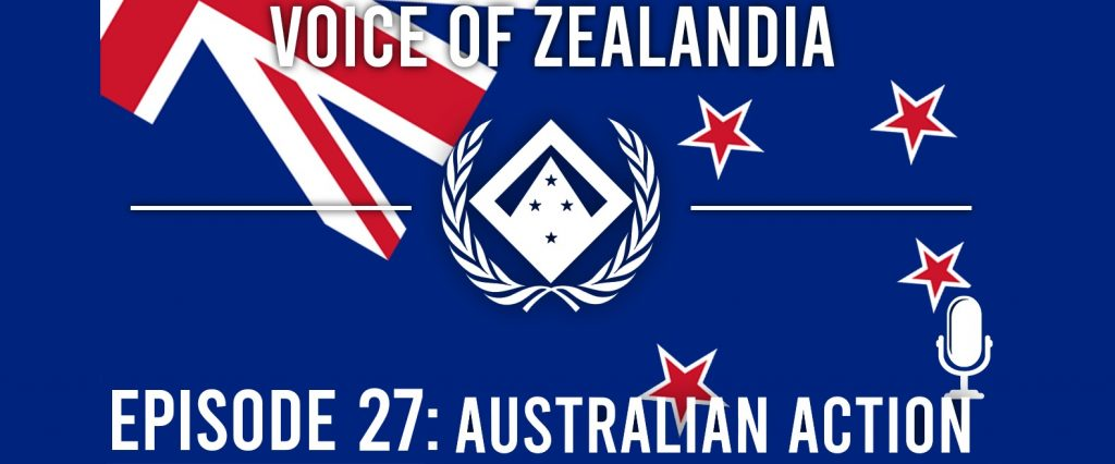 Voice of Zealandia Episode 27 – Australian Action