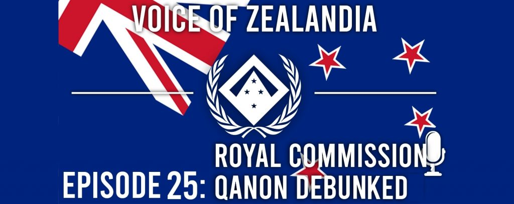 Voice of Zealandia Episode 25 – Royal Commission and QAnon debunked