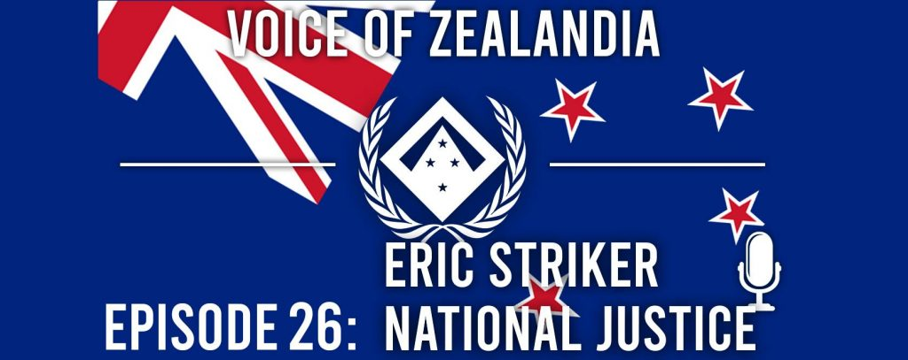 Voice of Zealandia Episode 26 – featuring Eric Striker