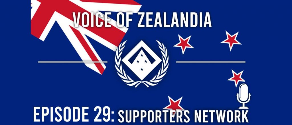 Voice of Zealandia Episode 29 – Supporters Network