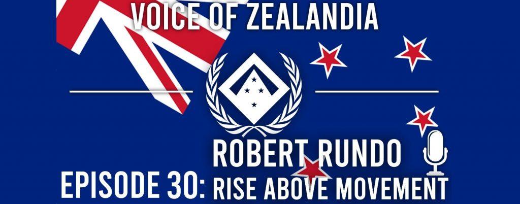 Voice of Zealandia Episode 30 – Featuring Rob Rundo