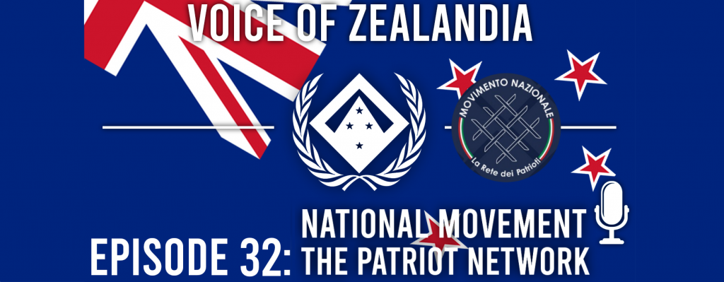 Voice of Zealandia Episode 32 – Movimento Nazionale