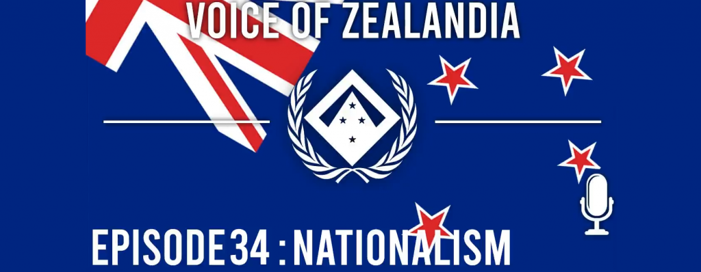 Voice of Zealandia Episode 34: Nationalism and Security