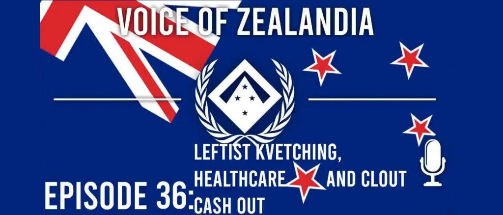 Voice of Zealandia Episode 36: ANZACs, Kvetching, Healthcare and Crypto