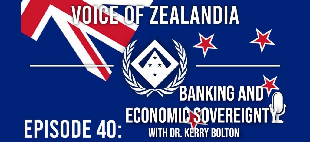 Voice Of Zealandia – Episode 40 – Banking and Economics with Kerry Bolton