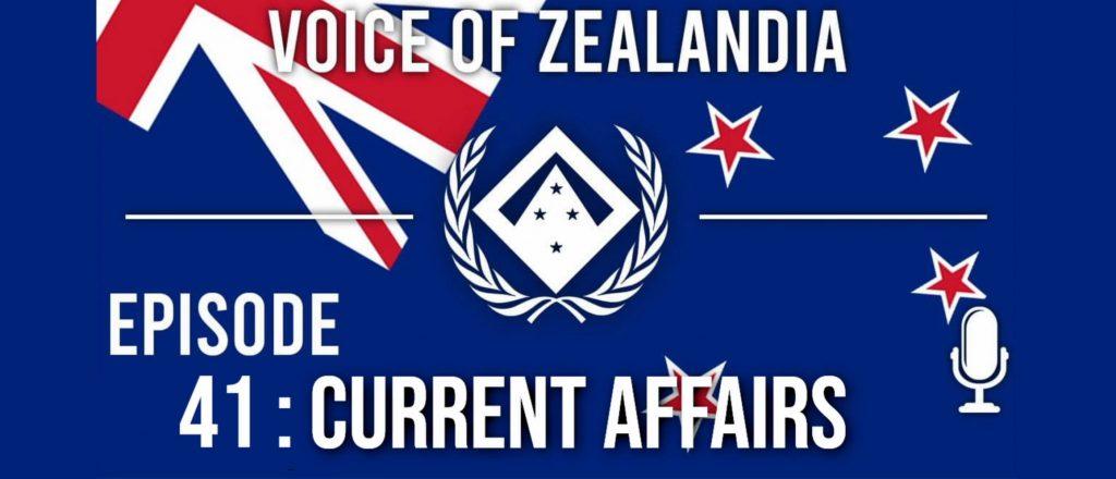Voice of Zealandia Episode 41 – Current Affairs