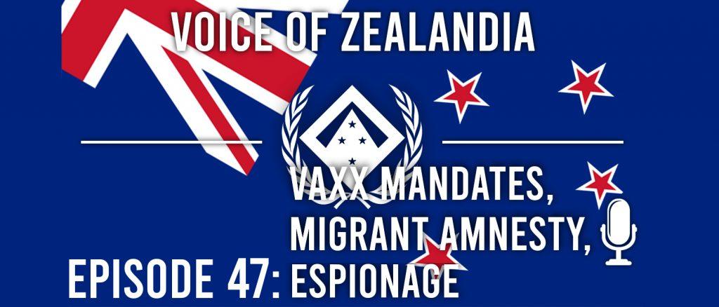 Vaxx Mandates, Migrant Amnesty, Espionage | Ep 47